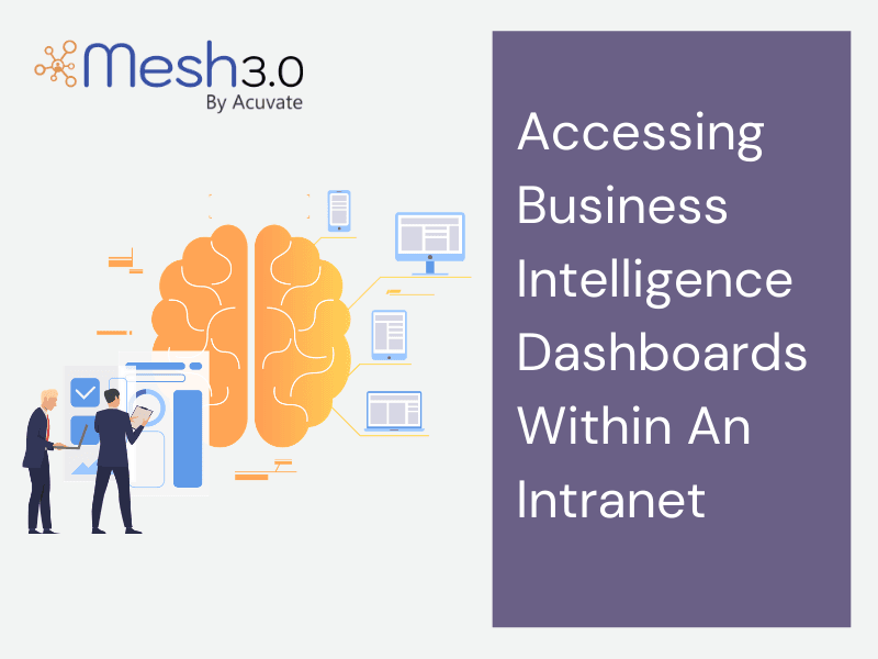 Accessing Business Intelligence Dashboards Within An Intranet
