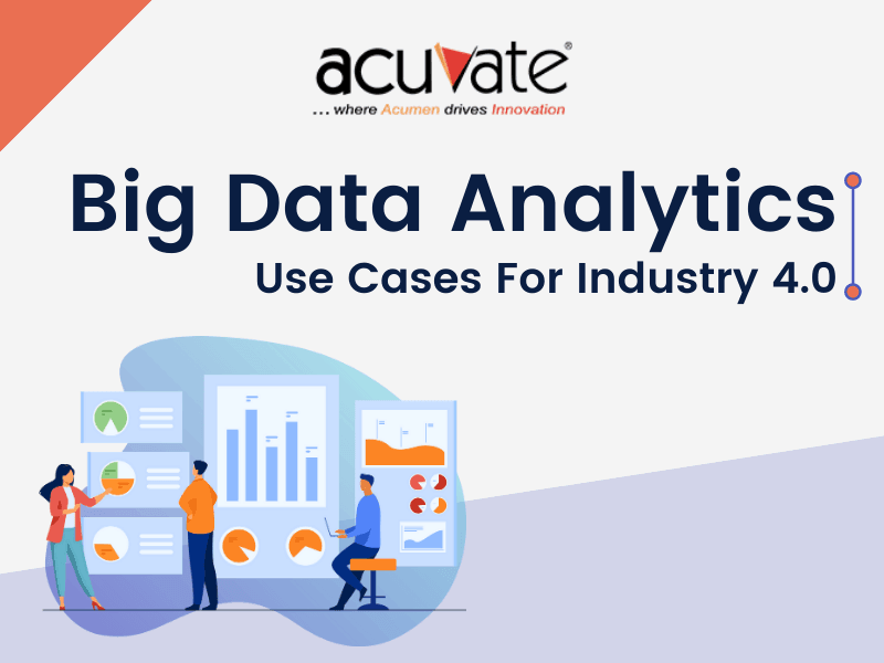 Big Data Analytics Use Cases For Industry 4.0
