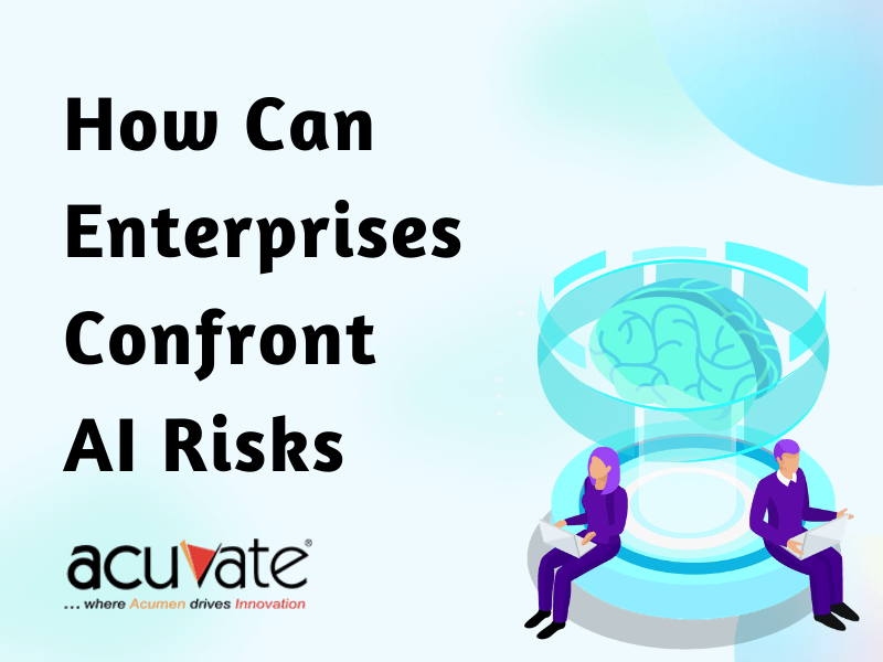 How Can Enterprises Confront Ai Risks